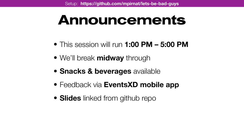 Announcements • This session will run 1:00 PM –...