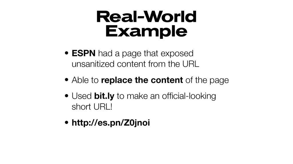 Real-World Example • ESPN had a page that expos...