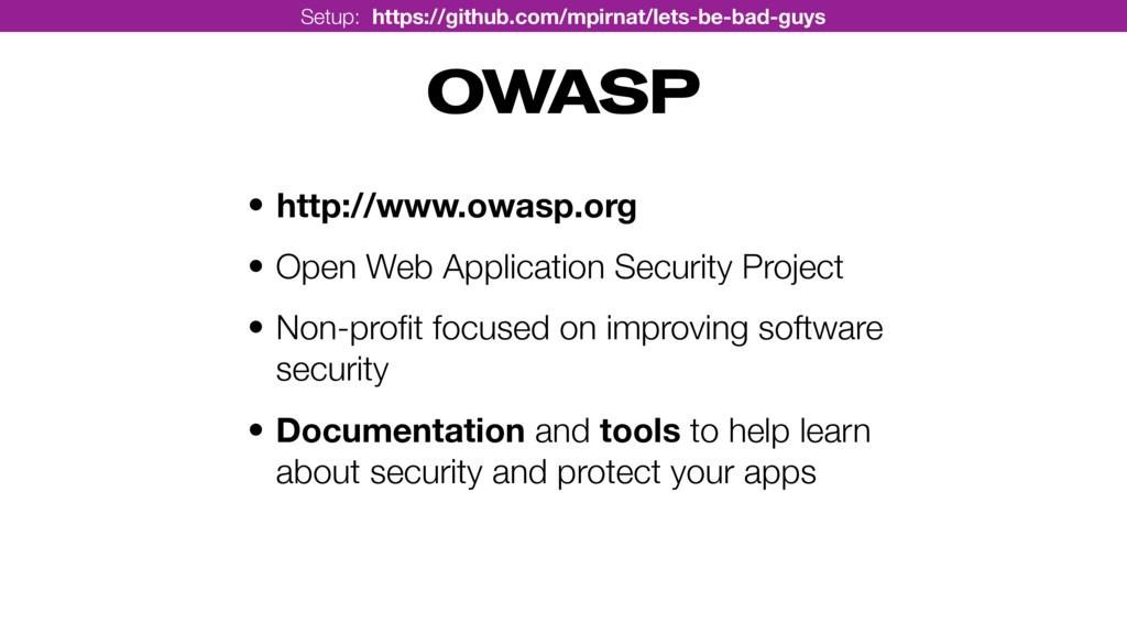 OWASP • http://www.owasp.org • Open Web Applica...