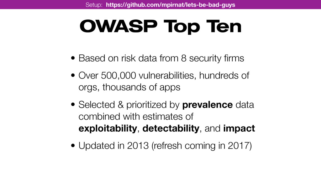 OWASP Top Ten • Based on risk data from 8 secur...