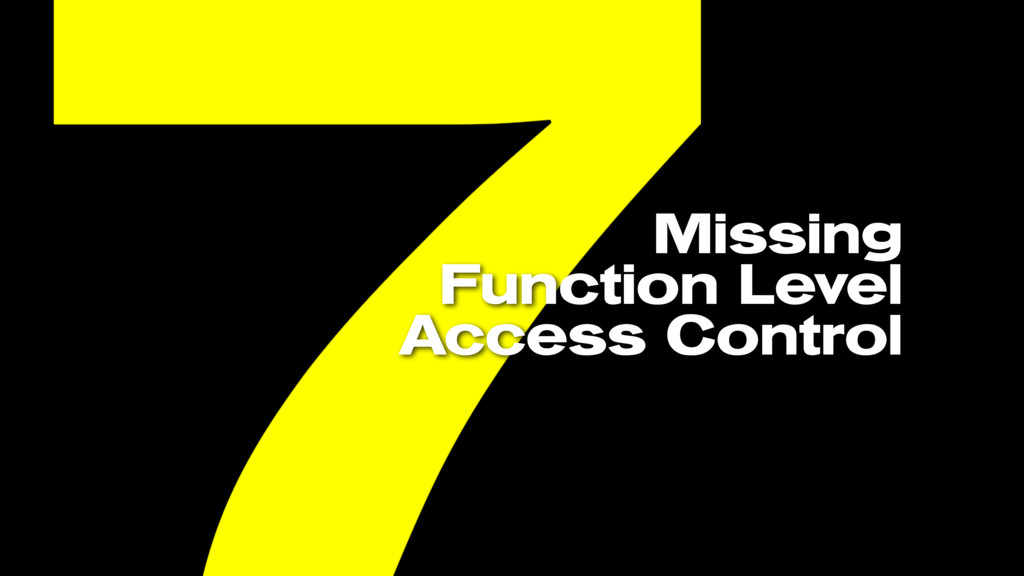 Missing Function Level Access Control