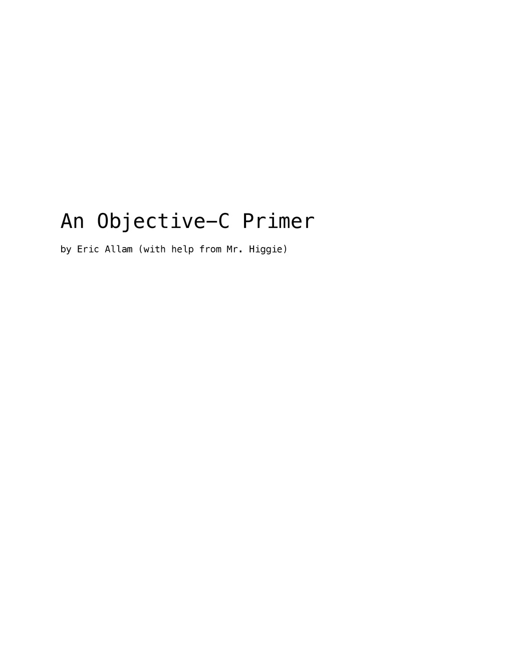 An Objective-C Primer by Eric Allam (with help ...