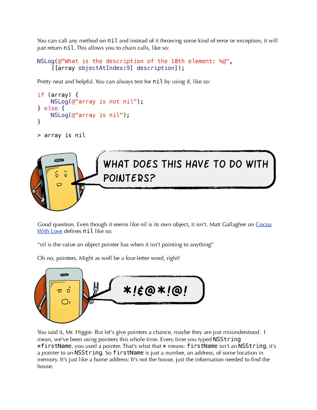 You can call any method on nil and instead of i...