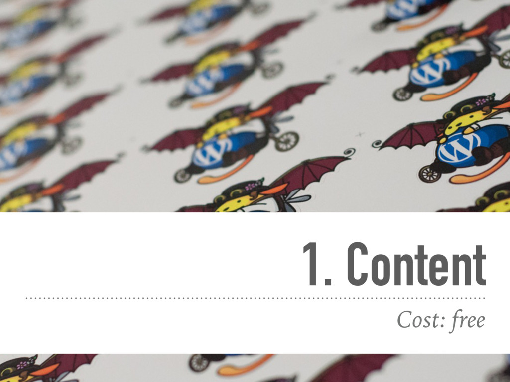 1. Content Cost: free