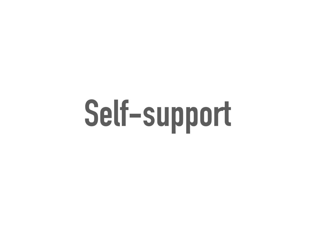 Self-support