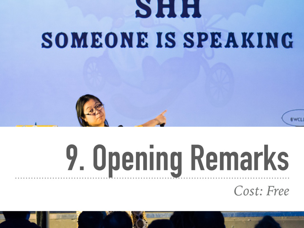 9. Opening Remarks Cost: Free