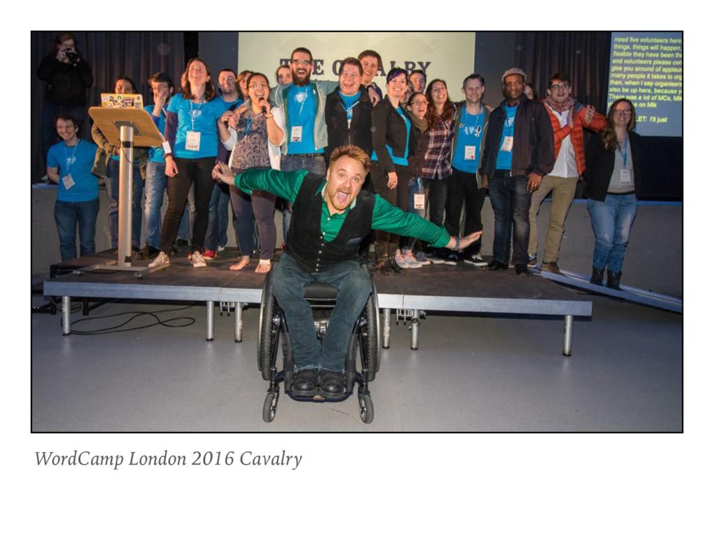 WordCamp London 2016 Cavalry