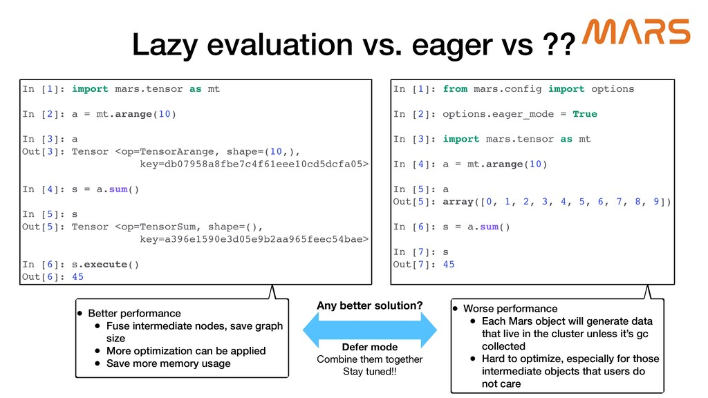 Lazy evaluation vs. eager vs ?? In [1]: import ...