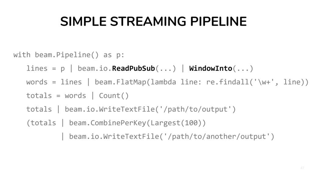 47 SIMPLE STREAMING PIPELINE with beam.Pipeline...