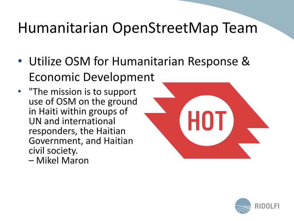 Humanitarian OpenStreetMap Team • Utilize OSM f...