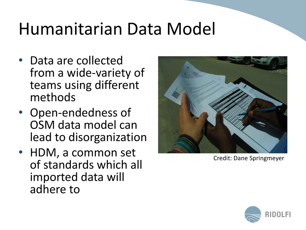 Humanitarian Data Model • Data are collected fr...