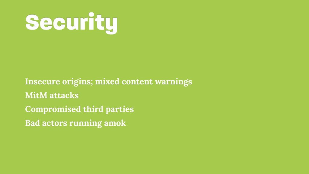 Security Insecure origins; mixed content warnin...