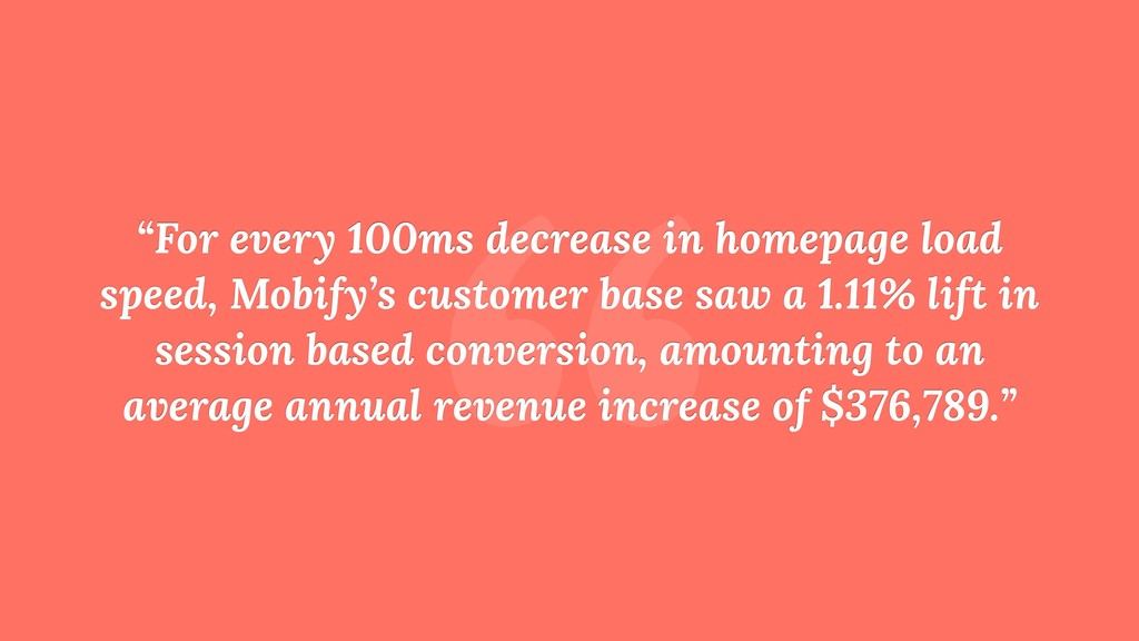 """ ""For every 100ms decrease in homepage load sp..."