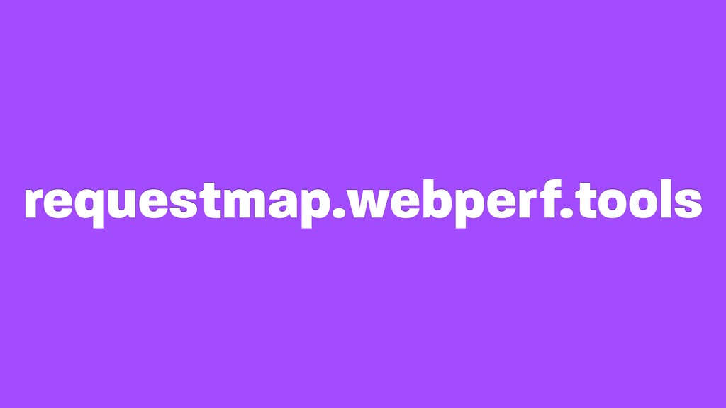 requestmap.webperf.tools