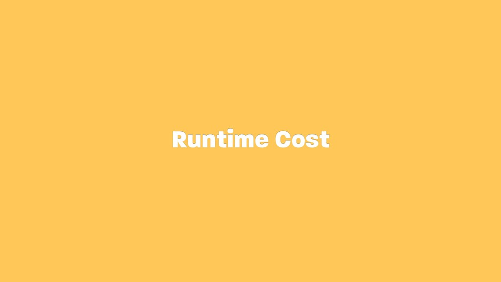 Runtime Cost