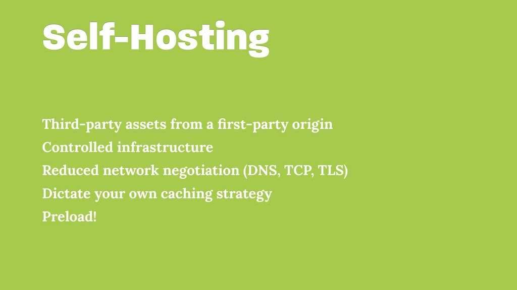 Self-Hosting Third-party assets from a first-par...