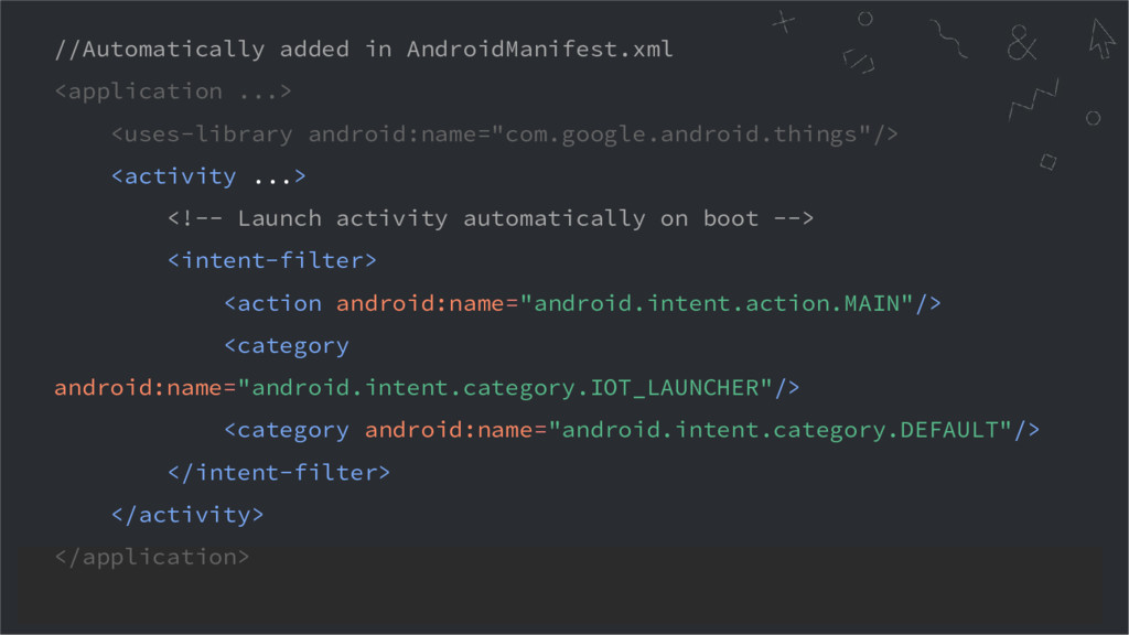 //Automatically added in AndroidManifest.xml <a...