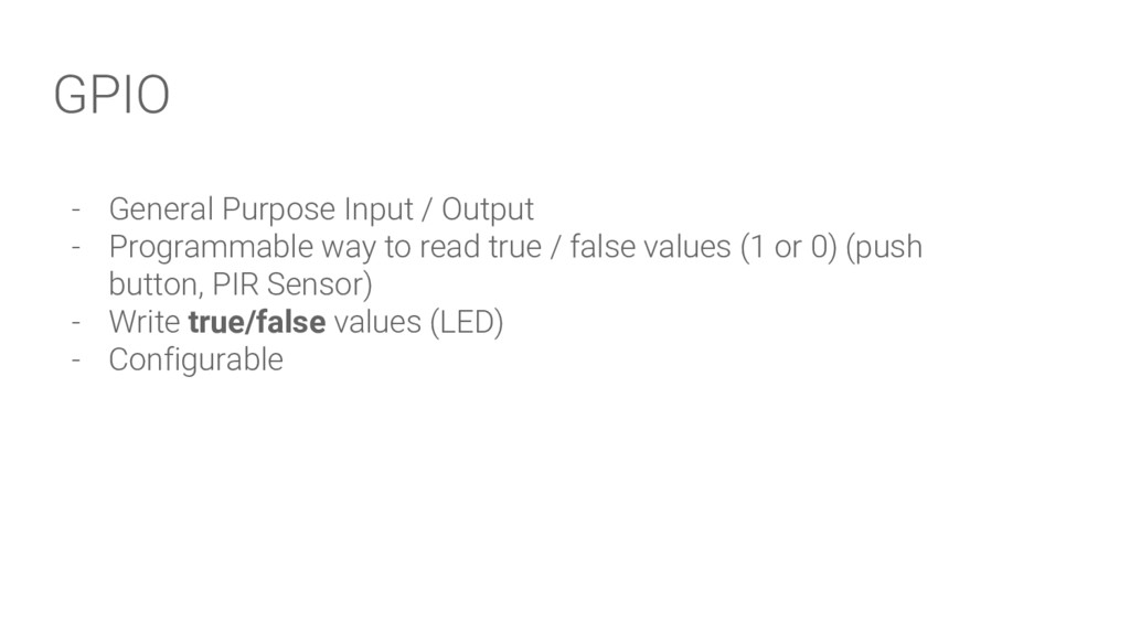 GPIO - General Purpose Input / Output - Program...