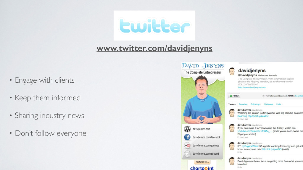 TWITTER • Engage with clients  • Keep them in...
