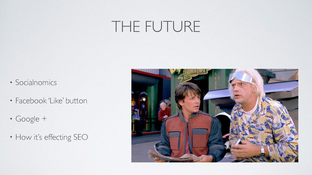 THE FUTURE • Socialnomics  • Facebook 'Like' ...
