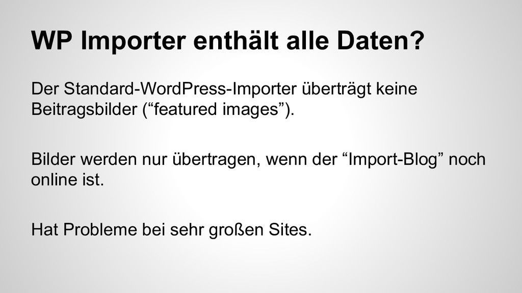 WP Importer enthält alle Daten? Der Standard-Wo...