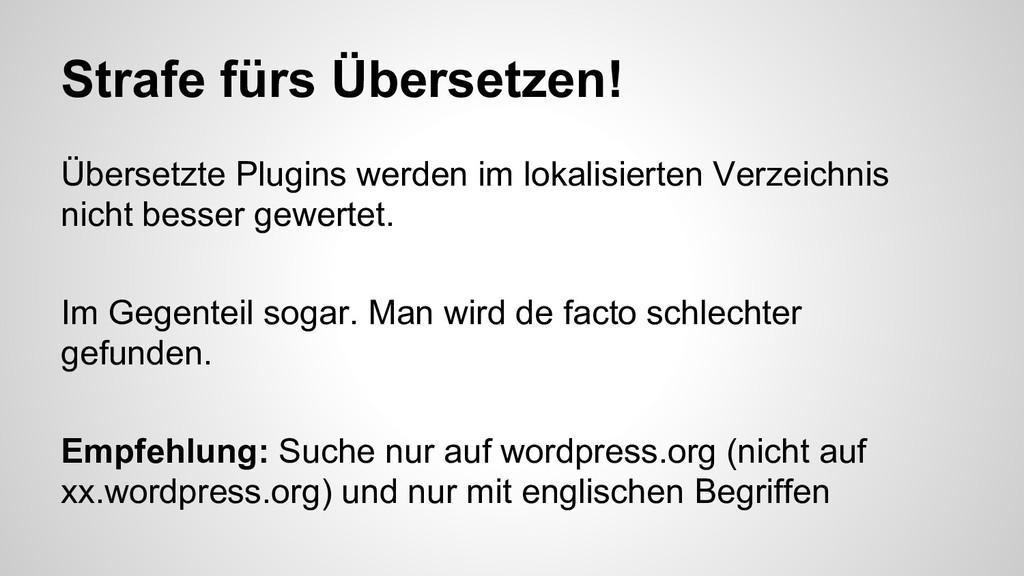 Strafe fürs Übersetzen! Übersetzte Plugins werd...