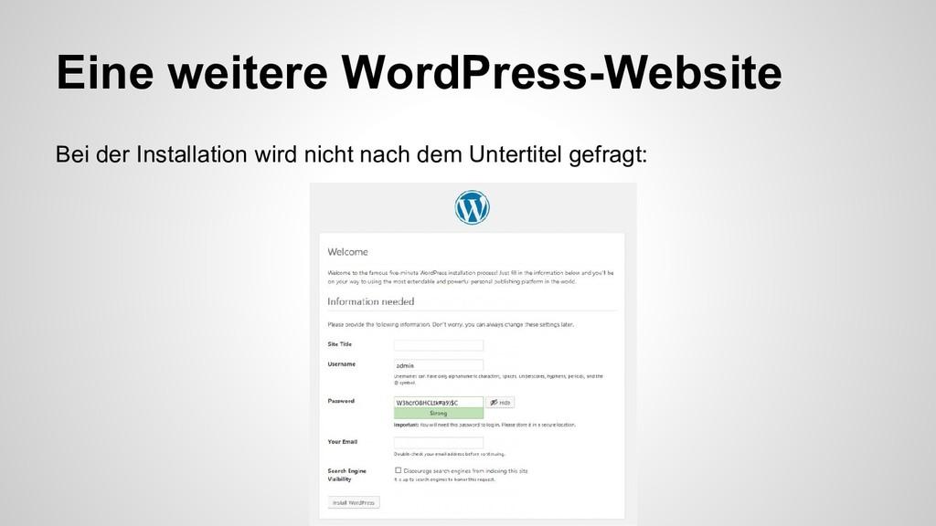 Eine weitere WordPress-Website Bei der Installa...
