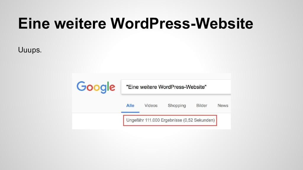 Eine weitere WordPress-Website Uuups.