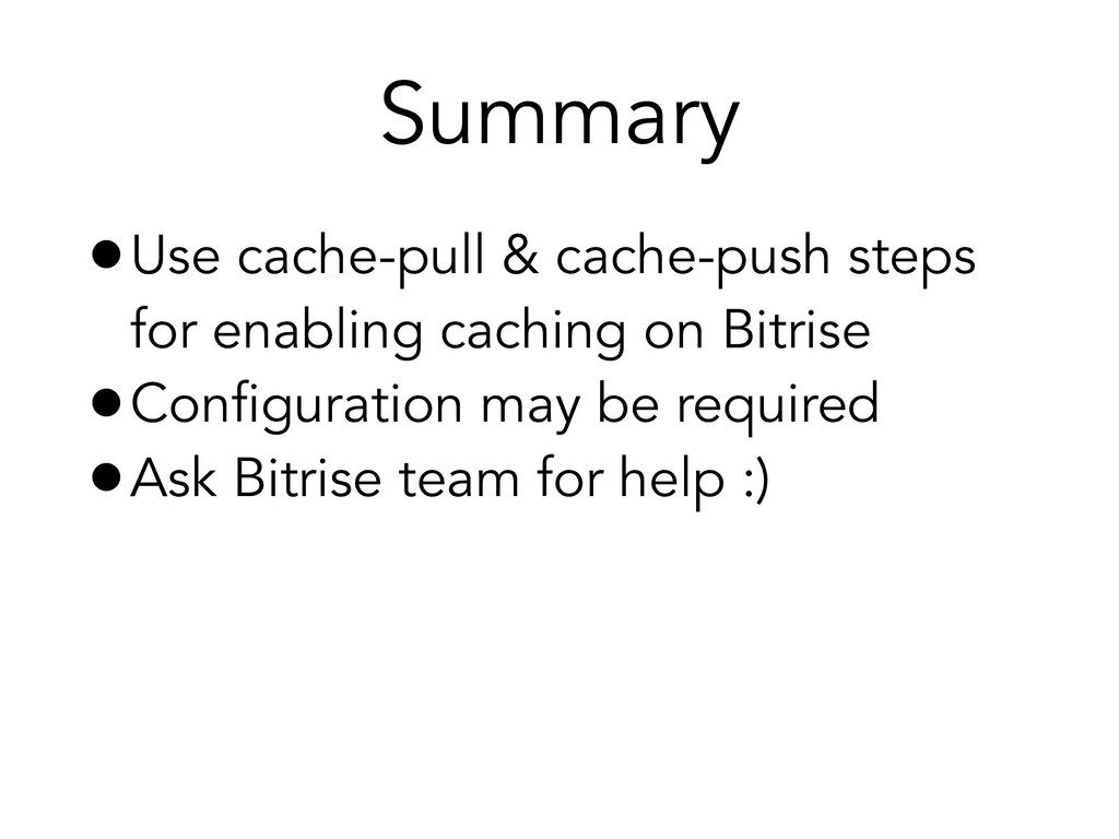 •Use cache-pull & cache-push steps for enabling...