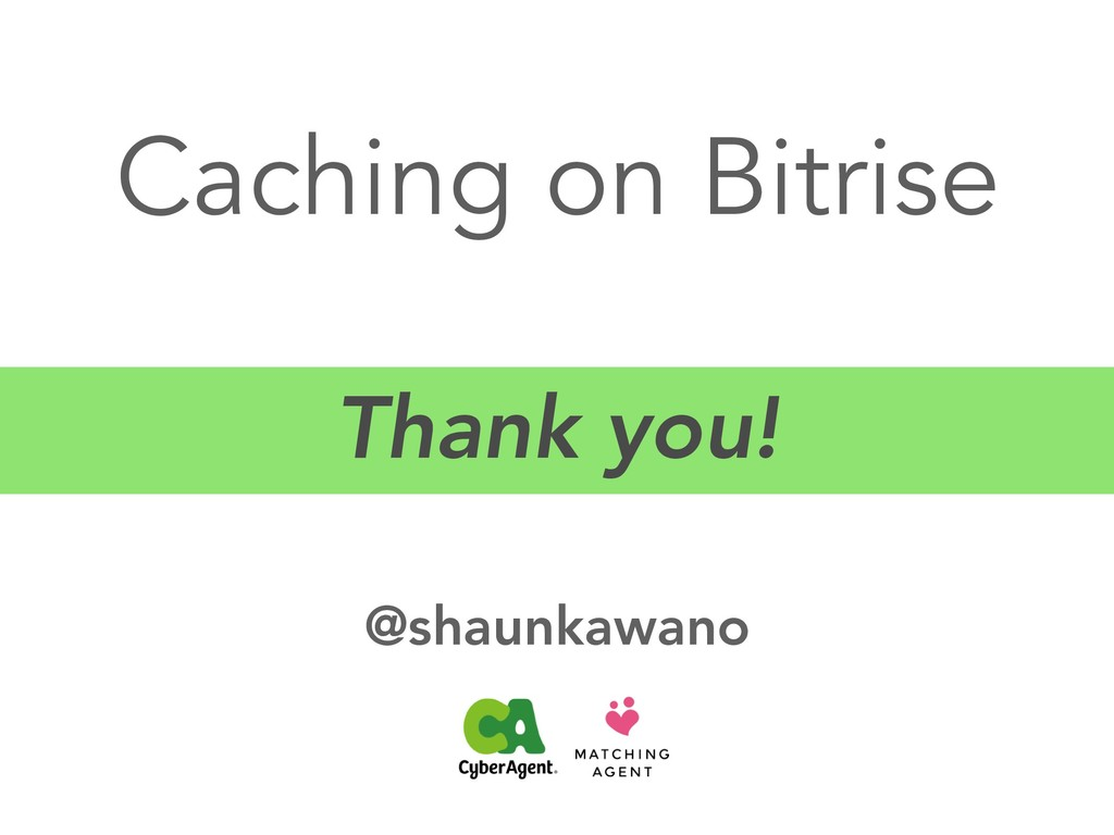 Caching on Bitrise @shaunkawano Thank you!