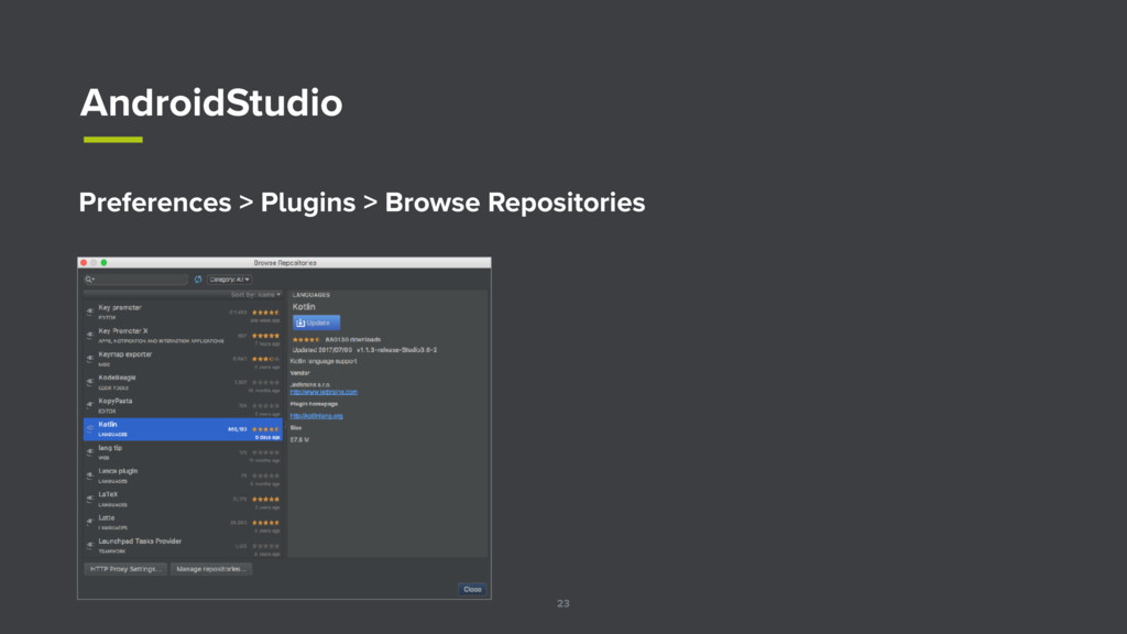 23 AndroidStudio Preferences > Plugins > Browse...