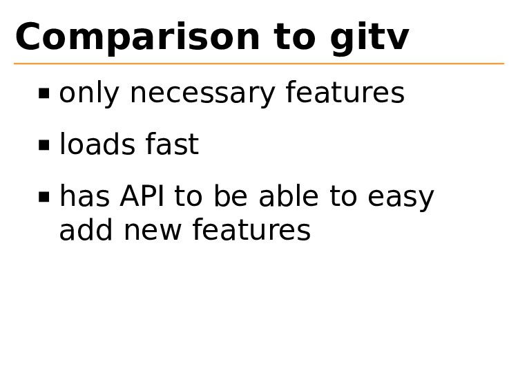 Comparison to gitv only necessary features load...