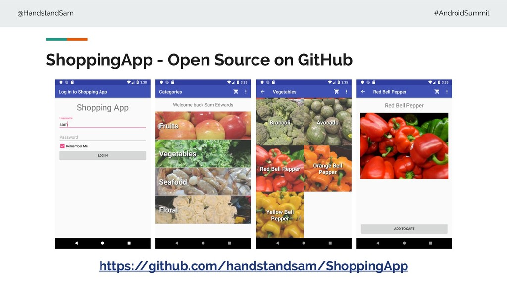 @HandstandSam #AndroidSummit ShoppingApp - Open...