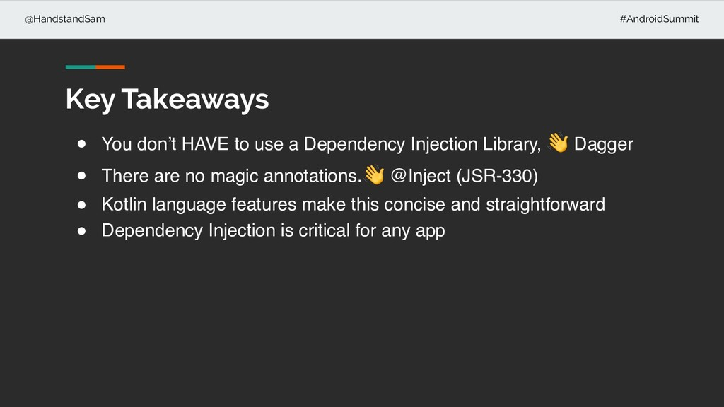 @HandstandSam #AndroidSummit Key Takeaways ! Yo...