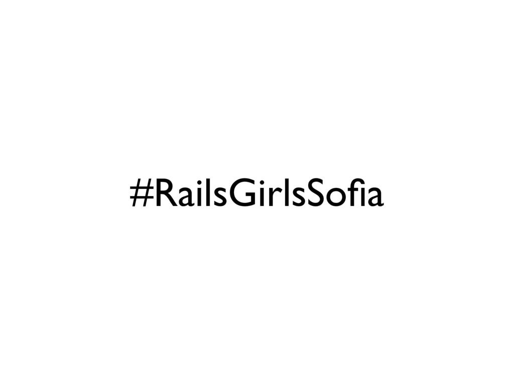 #RailsGirlsSofia