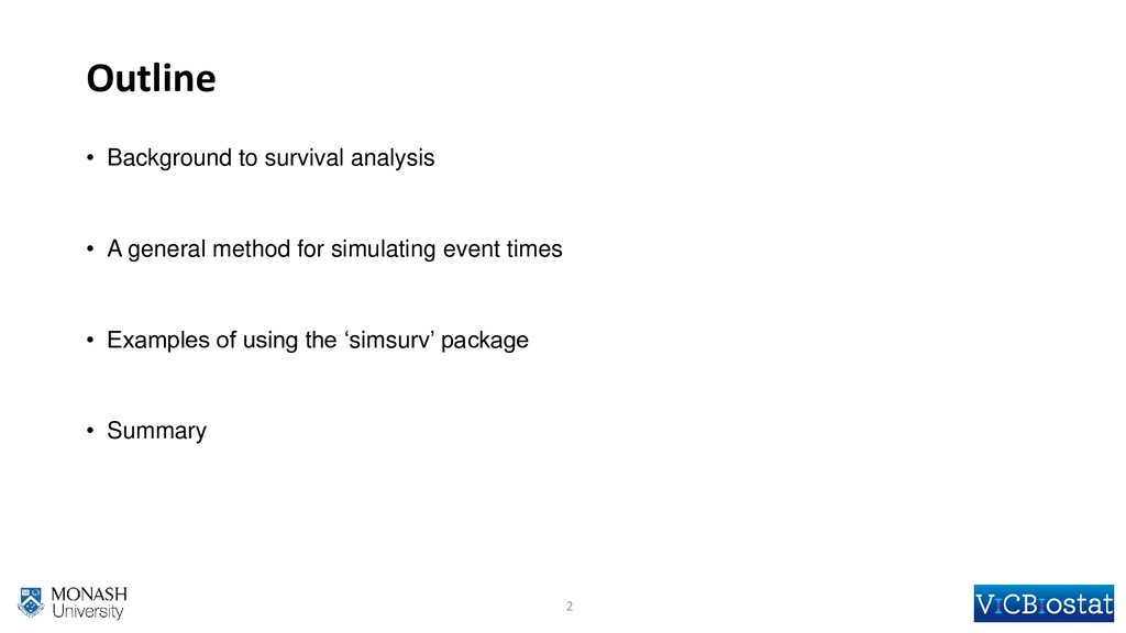 Outline • Background to survival analysis • A g...