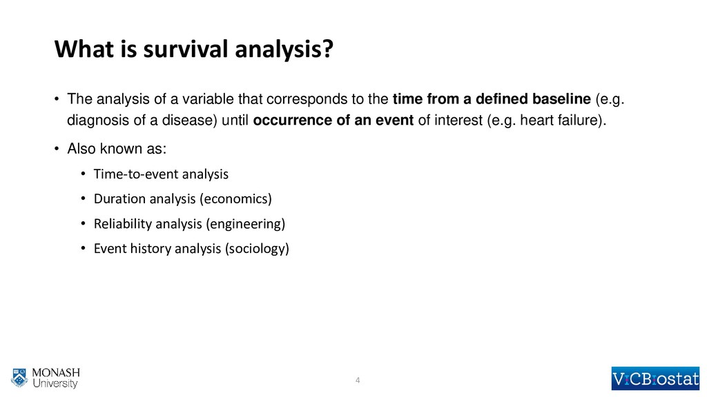 What is survival analysis? • The analysis of a ...