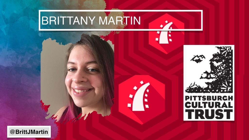 BRITTANY MARTIN @BrittJMartin