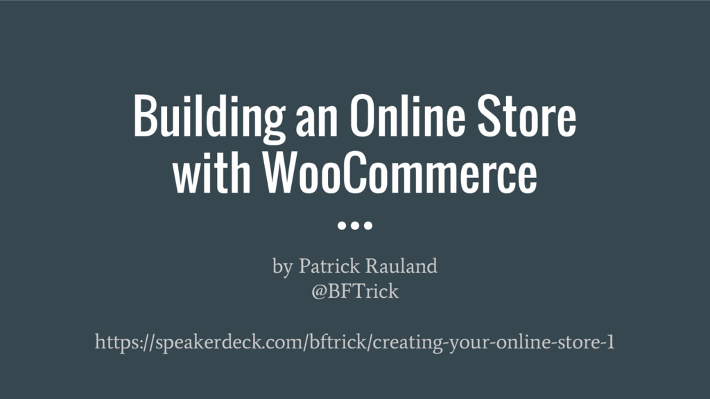 Building an Online Store with WooCommerce by Pa...