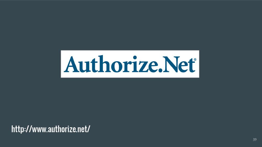 http://www.authorize.net/ 39