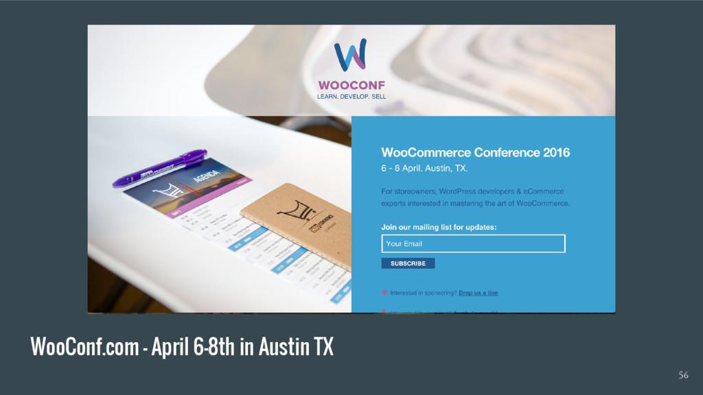 WooConf.com - April 6-8th in Austin TX 56