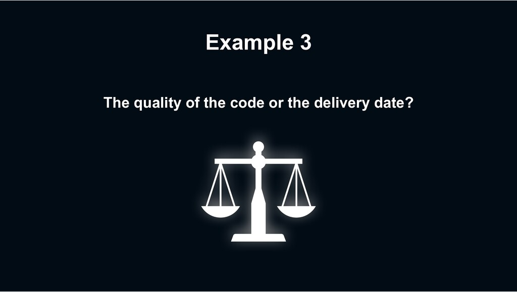 The quality of the code or the delivery date? E...