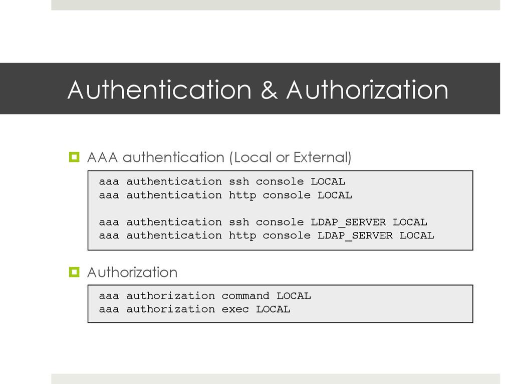 Authentication & Authorization ¤ AAA authenti...