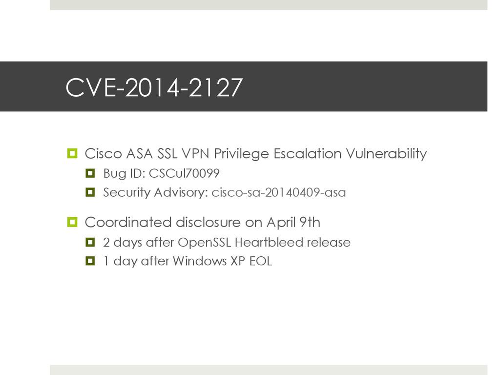 CVE-2014-2127 ¤ Cisco ASA SSL VPN Privilege E...