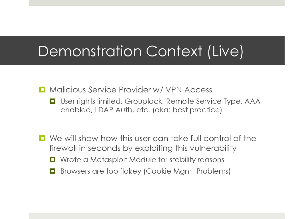 Demonstration Context (Live) ¤  Malicious Serv...