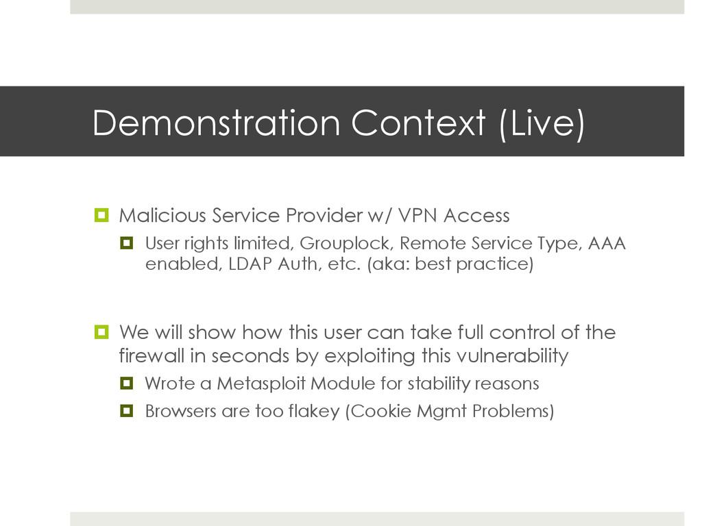 Demonstration Context (Live) ¤ Malicious Serv...