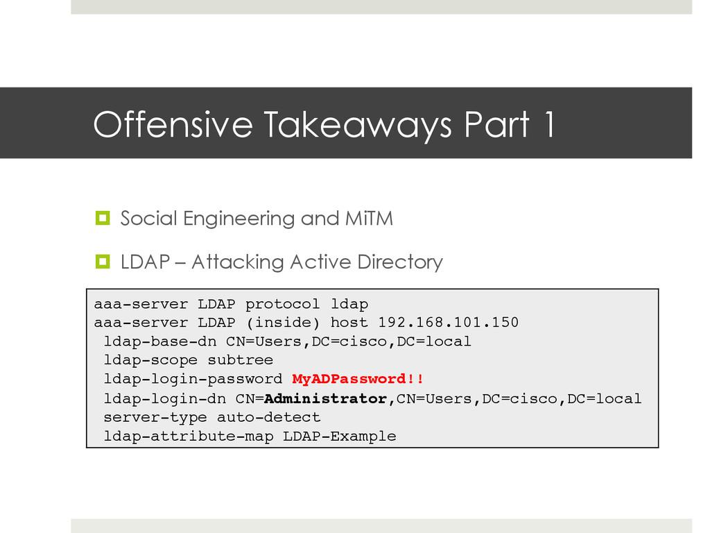 Offensive Takeaways Part 1 ¤ Social Engineeri...