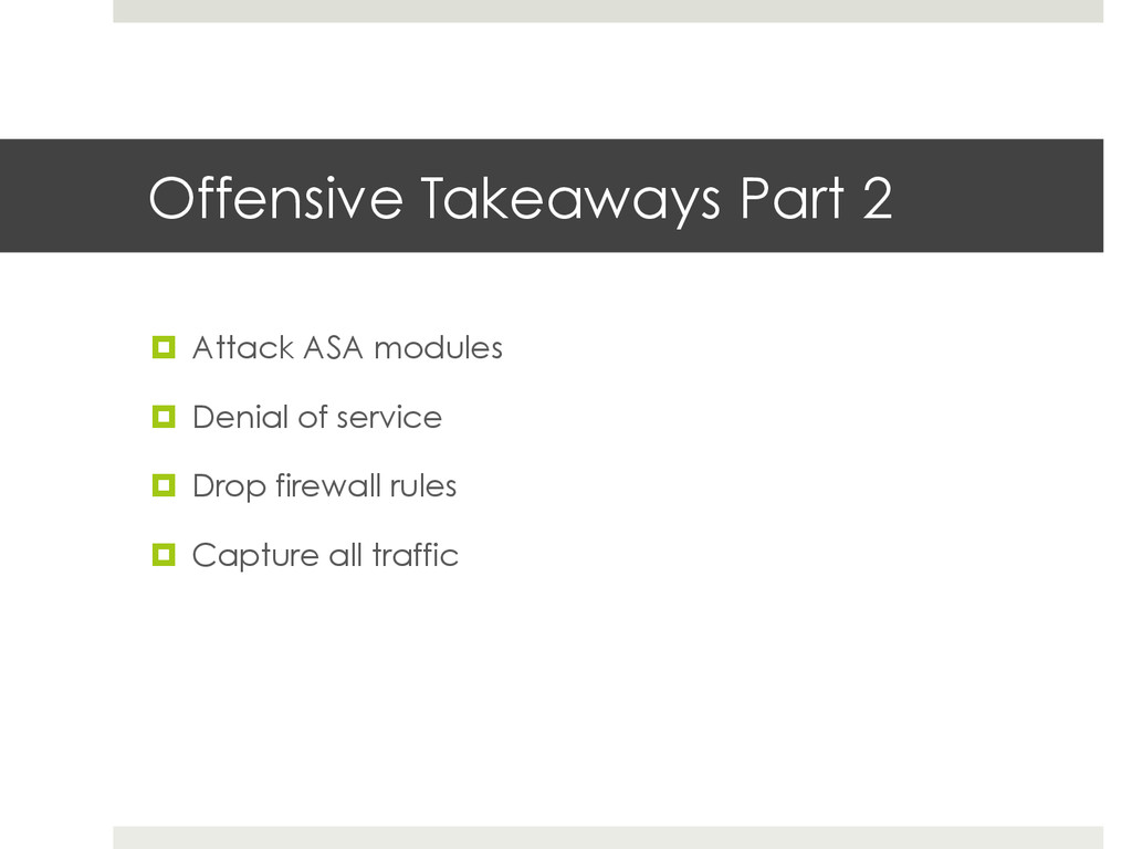 Offensive Takeaways Part 2 ¤ Attack ASA modul...