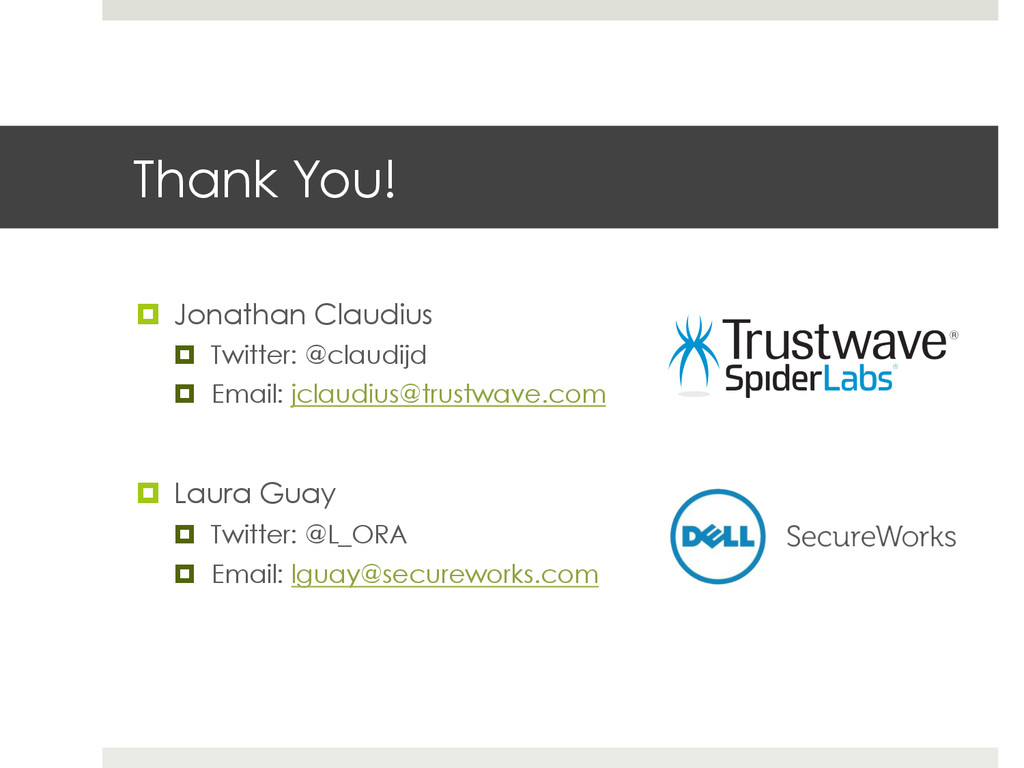 Thank You! ¤  Jonathan Claudius ¤  Twitter: @...
