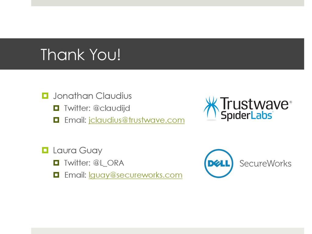 Thank You! ¤ Jonathan Claudius ¤ Twitter: @...